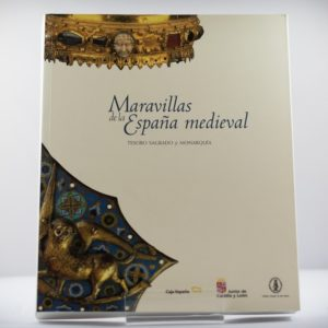 FED0002-MARAVILLAS_DE_ESPAÑA_MEDIEVAL_TESORO_SAGRADO_Y_MONARQUIA.JPEG