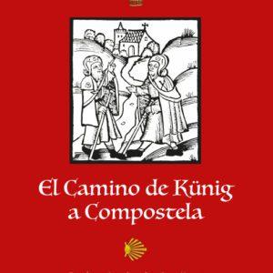 El Camino de Künig a Santiago